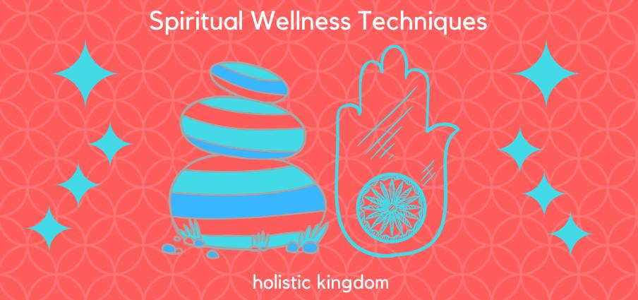spiritual wellness techniques