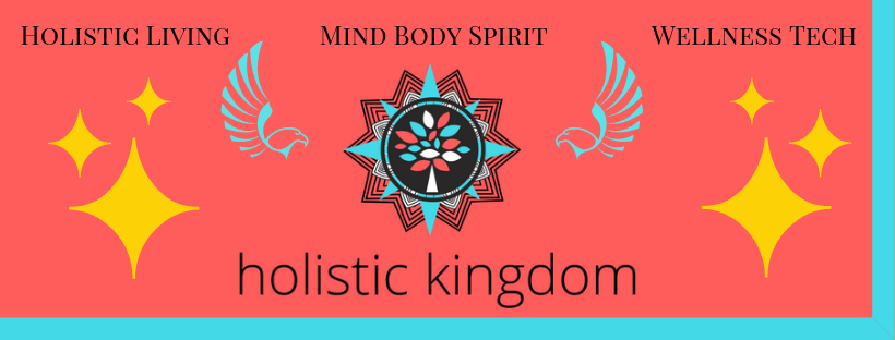 holistic kingdom holistic living mind body spirit wellness technology