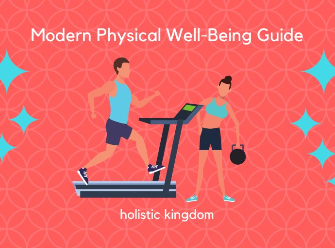 modern physical well-being guide for health
