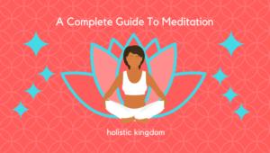complete meditation guide