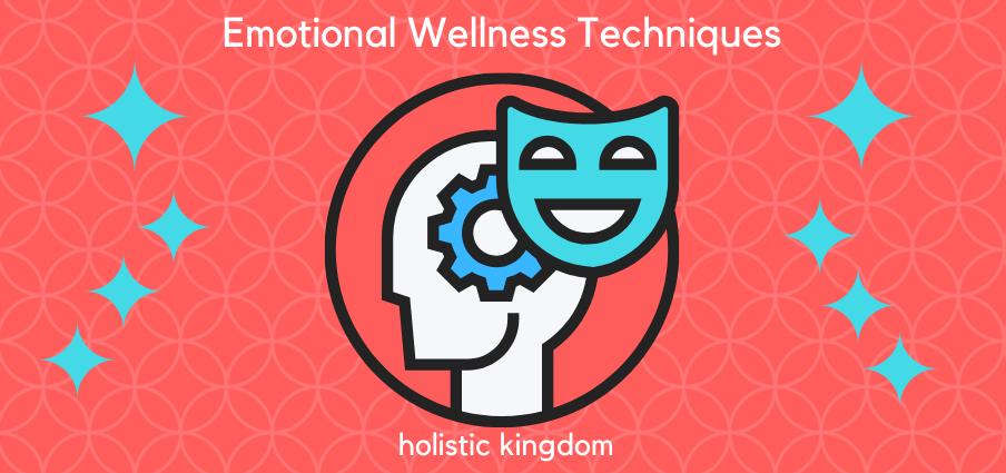 emotional wellness techniques
