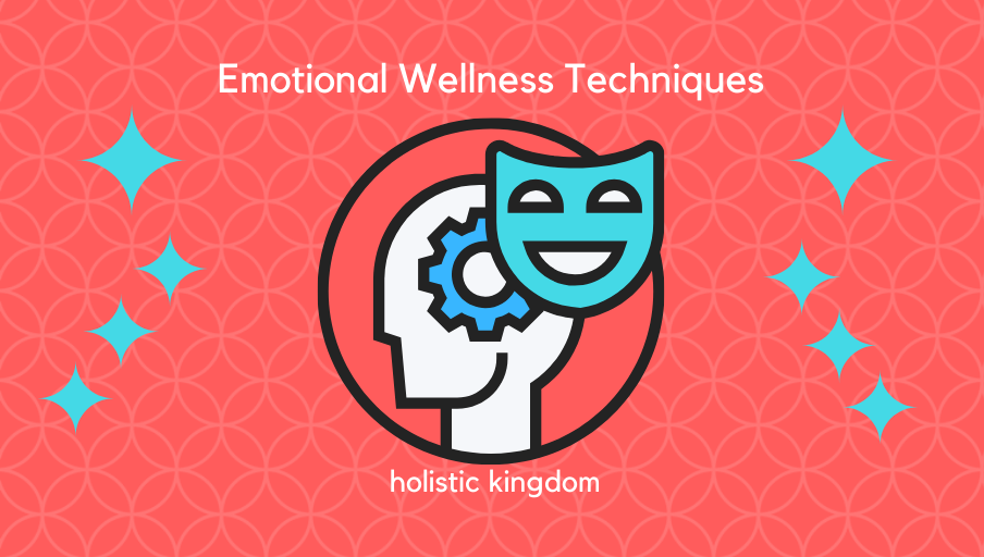 emotional wellness techniques