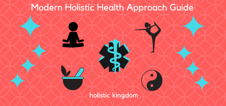 modern holistic health approach lifestyle guide