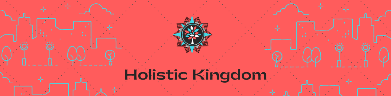 Holistic Kingdom